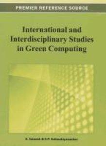 International and Interdisciplinary Studies in Green Computing