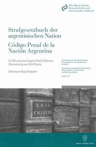 Das Strafgesetzbuch der argentinischen Nation / Código Penal de