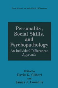 Personality, Social Skills, and Psychopathology