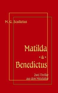 Matilda - Das Weib des Satans & Bruder Benedictus und das Mädche