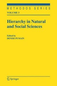 Hierarchy in Natural and Social Sciences