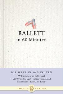 Ballett in 60 Minuten