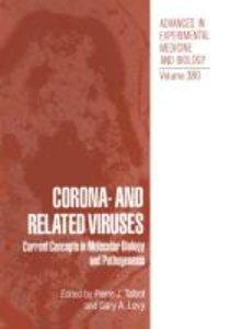 Corona- and Related Viruses