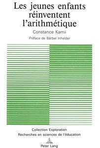 Les Jeunes Enfants Reinventent L'Arithmetique. Bearbeitet von In