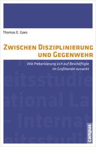 Goes, T: Zwischen Disziplinierung und Gegenwehr