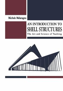 An Introduction to Shell Structures