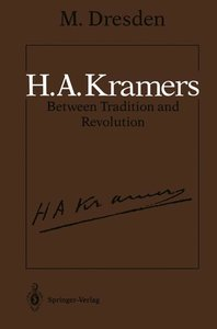 H.A. Kramers Between Tradition and Revolution