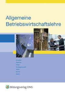 Allgemeine Betriebswirtschaftslehre. Fachbuch