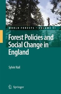 Forest Policies and Social Change in England