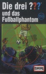 153/und das Fußballphantom