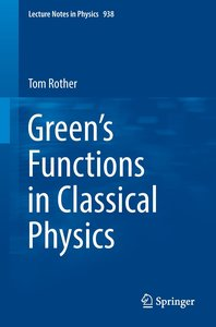 Green\'s Functions in Classical Physics