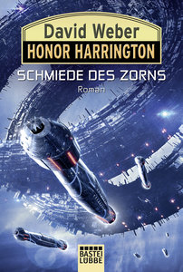 Honor Harrington: Schmiede des Zorns