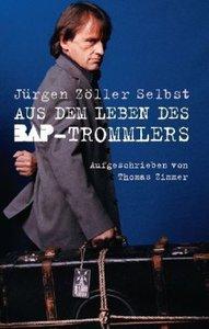Jürgen Zöller-Aus dem leben des BAP-Trommlers