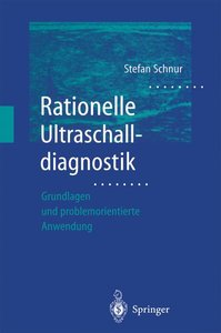Rationelle Ultraschalldiagnostik