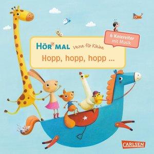 Hör mal, Verse für Kleine: Hopp, hopp, h