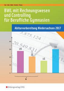 BWL mit Rechnungswesen und Controlling für Berufliche Gymnasien.