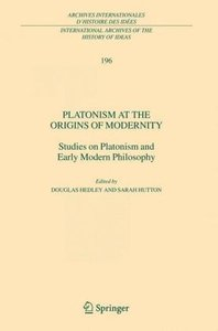 Platonism at the Origins of Modernity