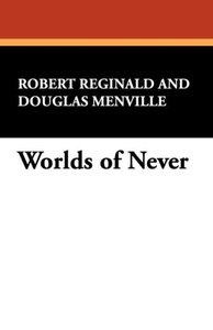 Worlds of Never