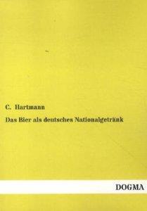 Das Bier als deutsches Nationalgetränk