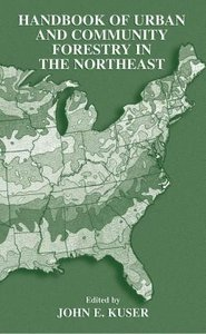 Handbook of Urban and Community Forestry in the Northeast