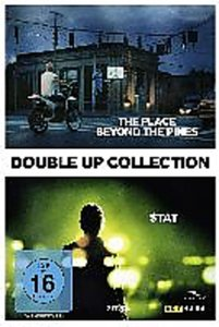 The Place Beyond the Pines & Stay