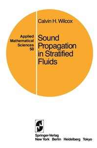 Sound Propagation in Stratified Fluids