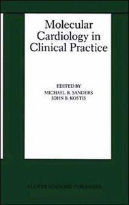 Molecular Cardiology in Clinical Practice