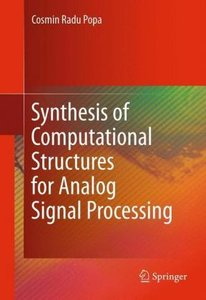 Synthesis of Computational Structures for Analog Signal Processi