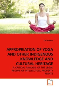 APPROPRIATION OF YOGA AND OTHER INDIGENOUS KNOWLEDGE AND CULTURA