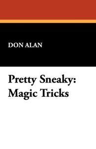 Pretty Sneaky