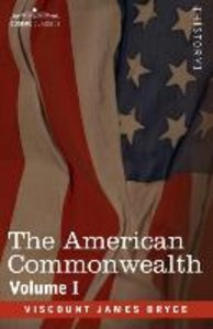 The American Commonwealth - Volume 1