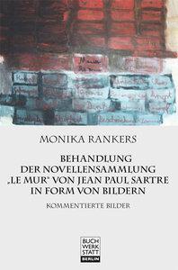 """Behandlung der Novellensammlung """"Le mur"""" von Jean Paul Sartre in"""