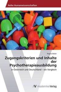 Zugangskriterien und Inhalte der Psychotherapieausbildung