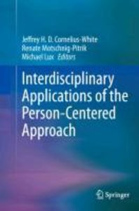 Interdisciplinary Applications of the Person-Centered Approach