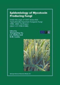 Epidemiology of Mycotoxin Producing Fungi