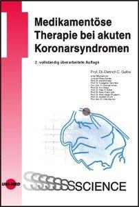 Medikamentöse Therapie bei akuten Koronarsyndromen