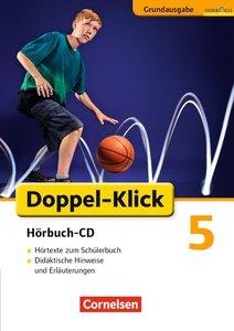 Doppel-Klick 5. Schuljahr - Hörbuch-CD zu allen Grundausgaben