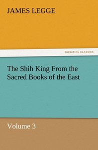 The Shih King From the Sacred Books of the East Volume 3