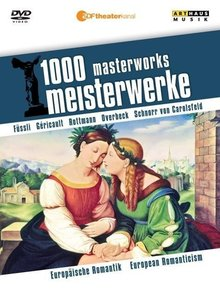 1000 Meisterwerke: Europäische Romantik
