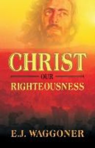 Christ Our Righteousness