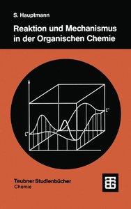 Reaktion und Mechanismus in der organischen Chemie