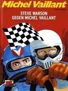 Michel Vaillant 38. Steve Warson gegen Michel Vaillant