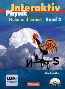 Physik interaktiv 9/10. Schülerbuch mit DVD-ROM. Realschule Rhei