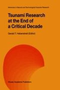 Tsunami Research at the End of a Critical Decade