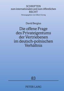 Die offene Frage des Privateigentums der Vertriebenen im deutsch