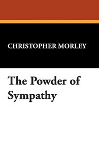 The Powder of Sympathy