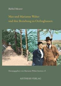 Max und Marianne Weber und ihre Beziehung zu Oerlinghausen