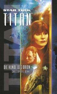Star Trek - Titan 03. Die Hunde des Orion