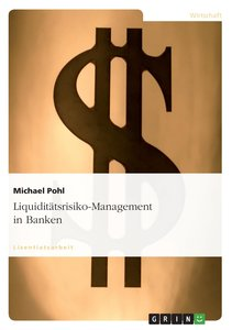 Liquiditätsrisiko-Management in Banken