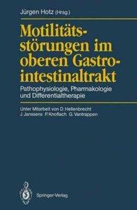 Motilitätsstörungen im oberen Gastrointestinaltrakt